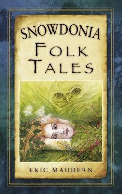 Snowdonia Folk Tales by Eric Maddern